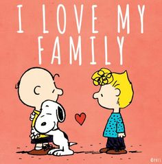 I love my family. Charlie Brown with Snoopy and Sally.