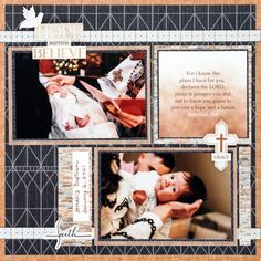 Behold Beautiful Blessings With This Baptism Scrapbook Layout – Creative Memories Blog Jeremiah 29 11, Creative Memories, I Know The Plans, Church Ceremony, Keep The Faith, A Day In Life, First Day Of School, Paper Design, Scrapbook Pages