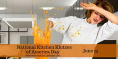 What was your best klutz moment in the kitchen?#NationalKitchenKlutzes