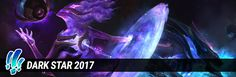 cool Dark Star Content now Available - DS Orianna, DS Kha'Zix, Ward Skin, Summoner icons, New Game Mode, and more!