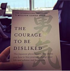 The Courage to be disliked\\. The Courage to be disliked\\. Book Club Books, Book Nerd, Good Books, My Books, Wise Books, Reading Lists, Book Lists, Books To Buy, Books To Read