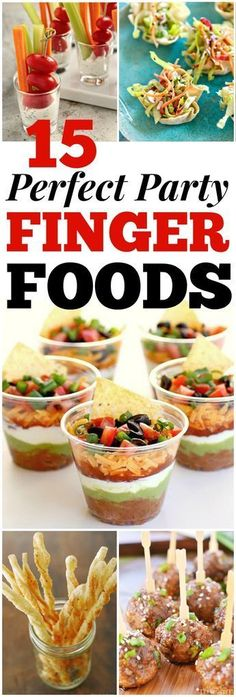 15 Party Finger Food Ideas