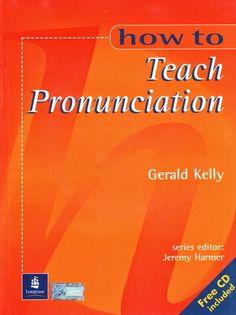 la faculté: Download For Free : How to Teach Pronunciation [ PDF + AUDIO ]