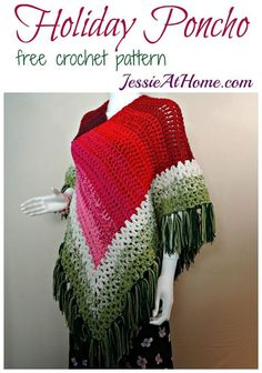 Holiday Poncho - free crochet pattern by Jessie At Home: