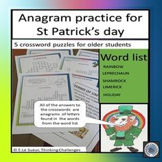 #ThinkingChallenges  Challenge your students to a St Patrick's Day anagram puzzle where all of the answers are anagrams made from letters in a word associated with the celebration.The product contains 5 puzzles and all the answers. Suggestions for use... As individual challenges. Middle school. English activities. Word list. Secondary. Printable. Quick. Worksheets. 6th 7th 8th Fun. Vocabulary activities. Vocabulary games. Letter Find, Fast Finishers, Crossword Puzzles, English Activities, Vocabulary Activities, Word Work, Literacy Centers, Critical Thinking, St Patricks Day