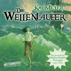 Die Wellenläufer, Teil 1-3 - Die Wellenläufer [1], Die Muschelmagier [2], Die Wasserweber [3] von Kai Meyer im Microsoft Store entdecken