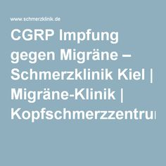 CGRP vaccine against migraine – pain clinic Kiel Yoga Fitness, Health Fitness, Migraine Pain, Pain Management, Good To Know, Clinic, Helpful Hints, Wellness, Motivation