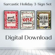 How fun is this? 3 hilarious Christms signs - ready to print! What a fun and thrifty way to decorate this holiday - justs print it out and pop into a few frames from the local dollar store! done! #christmas #christmasprintable #adulthumor #christmasprintables #christmaswallart #instantdownload #xmaswallart #musthave