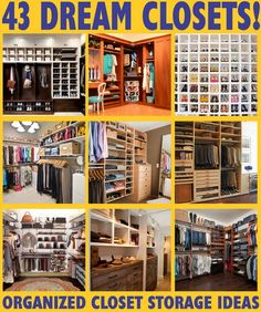 43 Dream closets - closet organization & storage ideas