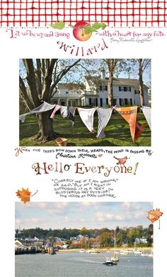 Susan Branch - Willard - October, 2012  Susan Branch's newletter, Willard, is amazing and always inspirational.  Check it out!