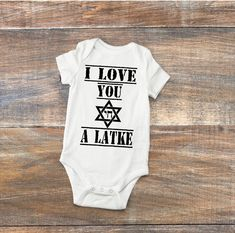 I Love You A Latke Toddler shirt, Funny Infant shirt, one piece, bodysuit, creeper, Hannukah gifts, Channukah, Jewish shirts, Holiday shirts by DizzyBellDesigns on Etsy
