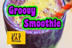Let's Eat Fiction!: Groovy Smoothie (Blueberry-Banana Blitz) from iCar...