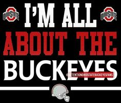 ☆I'M ALL ABOUT THE BUCKEYES☆