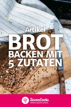 Bake bread with 5 ingredients- Brot backen mit 5 Zutaten A bread that can be in the oven after 5 minutes? Everything you need for simple bread is a secret ingredient. Vegan Bean Burger, Cereal Cookies, Easy Bread, Creative Food, Bread Baking, Casserole Recipes, Simple, Breakfast Recipes, Bakery
