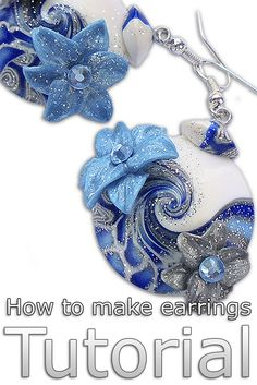 Tutorial: How to make earrings. Earrings tutorial, polymer clay tutorial, jewelry tutorial. https://www.etsy.com/listing/491556219/tutorial-how-to-make-earrings-earrings