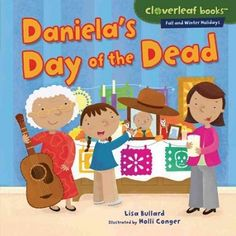 Daniela is preparing for the Day of the Dead--the first one since her grandpa died. Her family has a party to remember Grandpa.  (Grades: K-2) Call number: GT4995.A4 D36 2013