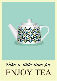 Sagaform Retro Tea Pot print, Tea pot poster, Kitchen art, Tea quote, Take a little time for enjoy tea