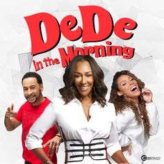 DeDe In the Morning – Compass Media Networks