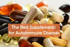 The Best Supplements for Autoimmune DiseasesChronic Body Pain | Chronic Body Pain