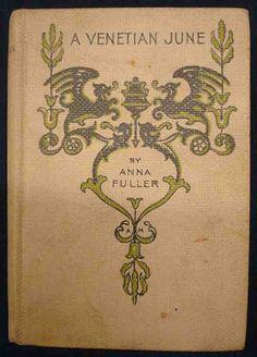 A Venetian June....Alice C. Morse