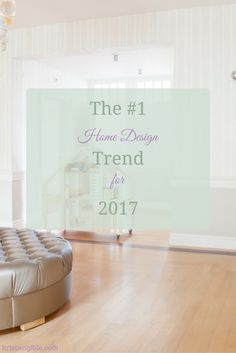 The #1 Home Design Trend for 2017 | Interior Design | Color Trends (scheduled via http://www.tailwindapp.com?utm_source=pinterest&utm_medium=twpin&utm_content=post136776401&utm_campaign=scheduler_attribution)