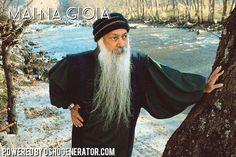Lo dice pure Osho: #mainagioia!  #osho #maiunagioia #neverajoy #saggezza #ironia #parodia #sarcasmo #umorismo #cinismo