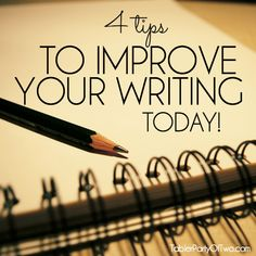 How to improve your writing today! Writing Tips | Blogging Tips
