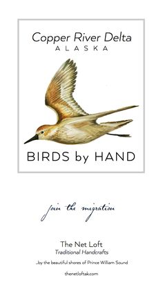 Copper River Delta Birds by Hand - The Net Loft   Traditional Handcrafts
