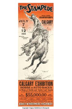 It feels odd to see all those very familiar places mentioned on a 1929 poster. Vintage Advertisements, Vintage Ads, Vintage Posters, Retro Posters, Cowboy Horse, Canadian History, Western Movies, Horse Racing, Travel Posters
