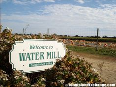 Water Mill Welcome