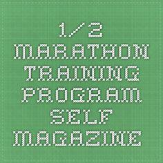 1/2 marathon training program - Self Magazine