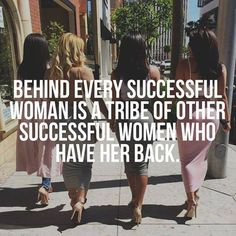 My girls - behind every successful woman is a tribe of other successful women wh. My girls - behind every successful woman is a tribe of other successful women who have her back. My Rodan And Fields, Rodan And Fields Business, Quote Of The Day, Rodan And Fields Consultant, Independent Consultant, Beauty Consultant, Believe, Boss Babe Quotes, Badass Quotes