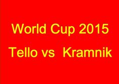 World Cup 2015: Tello vs  Kramnik