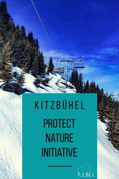 What to do in Kitzbühel Austria Tyrol - Protect Nature Initiative