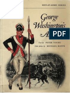 158164949 Osprey Men at Arms 018 George Washington s Army Continental Army, Marquess, American War, American Revolution, George Washington, Troops, Arms, Reading, Marquis
