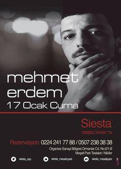Mehmet Erdem yılın ilk sahnesini Siesta Meşelipark 'ta yaptı...