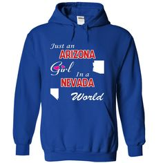 Just an Arizona Girl in a Nevada World T-Shirts, Hoodies. ADD TO CART ==► https://www.sunfrog.com/States/Just-an-Arizona-Girl-in-a-Nevada-World-jwydwemmtp-RoyalBlue-18576529-Hoodie.html?id=41382