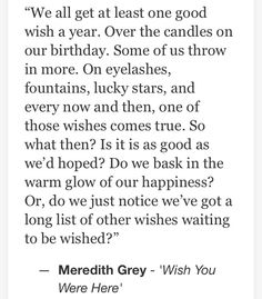 Grey's Anatomy Greys Anatomy Facts, Grey Anatomy Quotes, Tv Quotes, Great Quotes, Meredith Grey Quotes, Dark And Twisty, Youre My Person, Acting Career, Magic Words