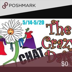 Crazy Daisy Chat 5/14-5/20 Gab it up my Crazy Daisies! Other