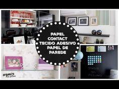 Casa decorada com Papel Contact, Tecido Adesivo e Papel de Parede