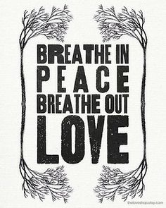Breathe in Truth. Breathe in His presence.He will bring you peace. Breathe out the response of a heart transformed by Him. Mantra, Great Quotes, Quotes To Live By, Inspirational Quotes, Uplifting Quotes, Awesome Quotes, Motivational Quotes, Words Quotes, Wise Words