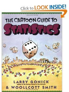 Amazon.com: The Cartoon Guide to Statistics (9780062731029): Larry Gonick, Woollcott Smith: Books