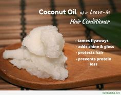 Leave in Conditioner Tips ~ Coconut oil as a Leave-in Hair Conditioner1
