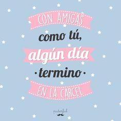 Jajaja Funny Phrases, Love Phrases, Sarcasm Quotes, Mr Wonderful, Friends Tv, Sad Love, Best Friend Quotes, Disney Quotes, Beautiful Words