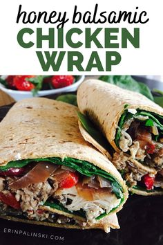 This healthy chicken wrap is easy to make!  You'll make the honey balsamic chicken in the slow cooker, then use the meat to build a delicious chicken and spinach wrap. #chickenwrap #healthyfood