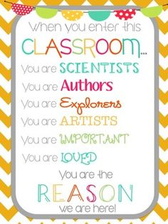 """When you enter this classroom"". motivational printable Put on morning work folder as a daily reminder Classroom Signs, Classroom Quotes, Classroom Setup, Classroom Displays, Kindergarten Classroom, Future Classroom, School Classroom, Classroom Organization, Classroom Management"