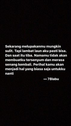 Quotes Rindu, Quotes Lucu, Story Quotes, Tumblr Quotes, People Quotes, Best Quotes, Motivational Quotes, Life Quotes, Qoutes