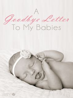 A Goodbye Letter To My Babies