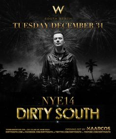 Dirty South @ #Wet #Nightclub in #Miami #MiamiBeach #NYE #edm TICKETS: http://edm-nye.wantickets.com/Events/143814/Dirty-South-at-Wet/