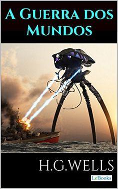 A Guerra dos Mundos (Coleção H.G. Wells) eBook: H.G. Wells: Amazon.com.br: Loja Kindle